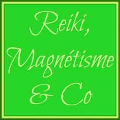 Reiki, Magnétisme & Co